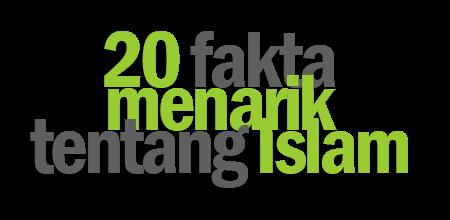 20 Fakta menarik tentang Islam