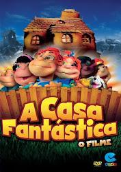Baixar Filme A Casa Fantástica: O Filme (Nacional) Online Gratis