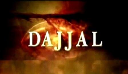 Dajjal, Ujung Tanduk Umat Islam!