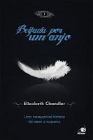 Beijada por um anjo #1, Elizabeth Chandler