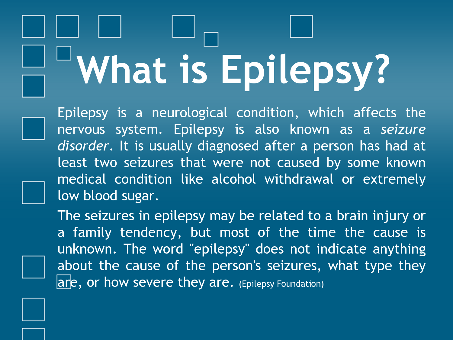 epilepsy a disorder in which nerve cells of the brain from time to time release abnormal electrical  At least one person in every two hundred has epilepsy a chronic disorder in which nerve cells of the brain from time to time release electrical impulses.