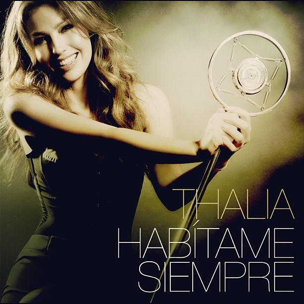Thalia  Habítame Siempre (2012)