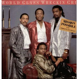 World Class Wreckin' Cru – Mission Possible / World Class Freak (VLS) (1986) (VBR)