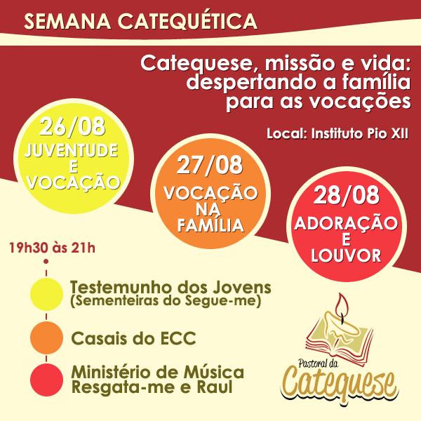 SEMANA CATEQUÉTICA 2014