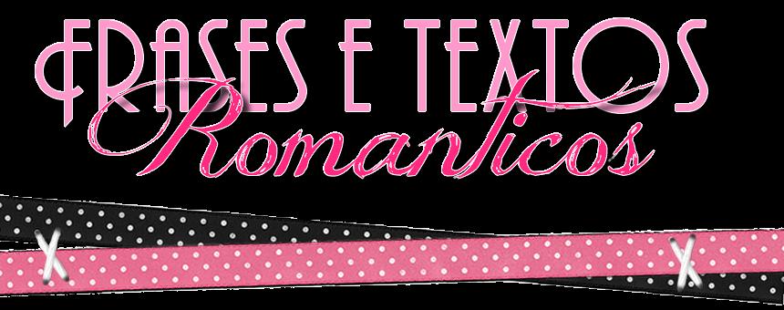 Textos e Frases Românticos