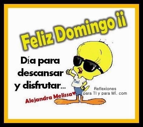 FELIZ DOMINGO !!! Día para descansar  y disfrutar...