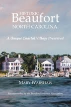 Contributor to Historic Beaufort, North Carolina - A Unique Coastal Village Preserved