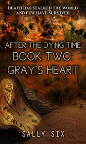 After The Dying Time Book Two:Gray's Heart