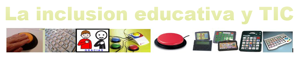 La inclusion educativa y TIC
