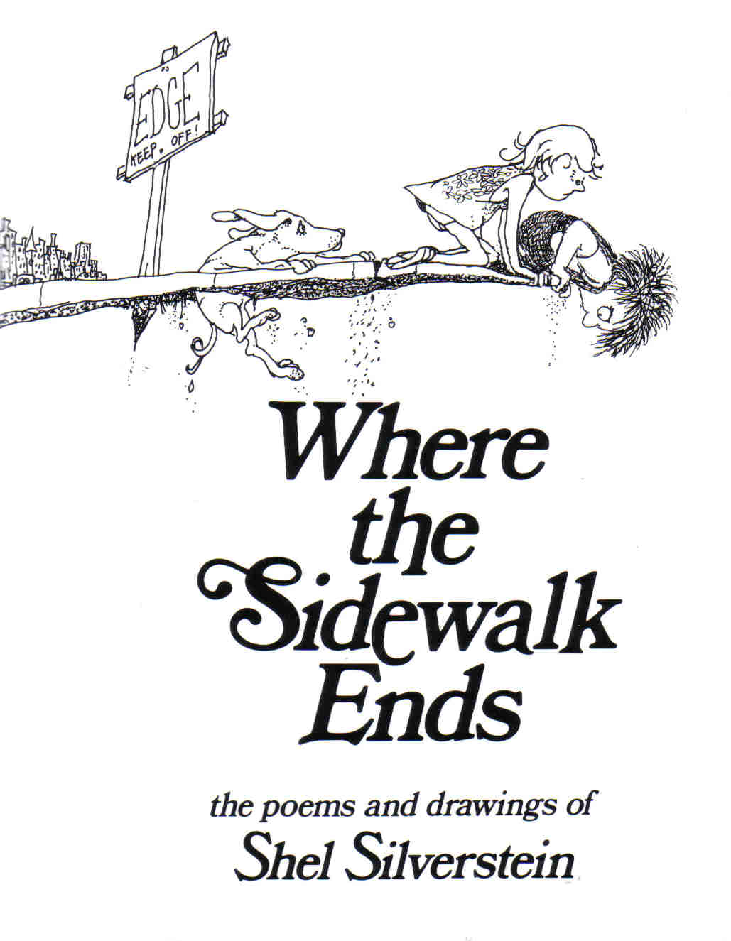 "the life and works of shel silverstein Reading shel silverstein's ""sick  lack of interest) at least once in your life  silverstein lived to publish several works throughout his lifetime."