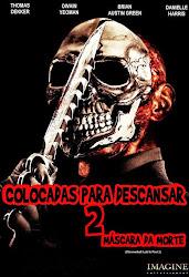 Baixe imagem de Colocadas Para Descansar 2: Máscara da Morte (Dual Audio) sem Torrent