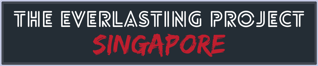 -The Everlasting Project Singapore-
