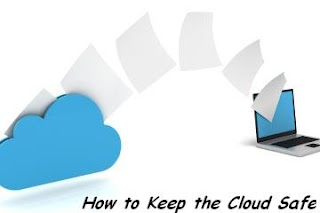 How to Keep the Cloud Safe