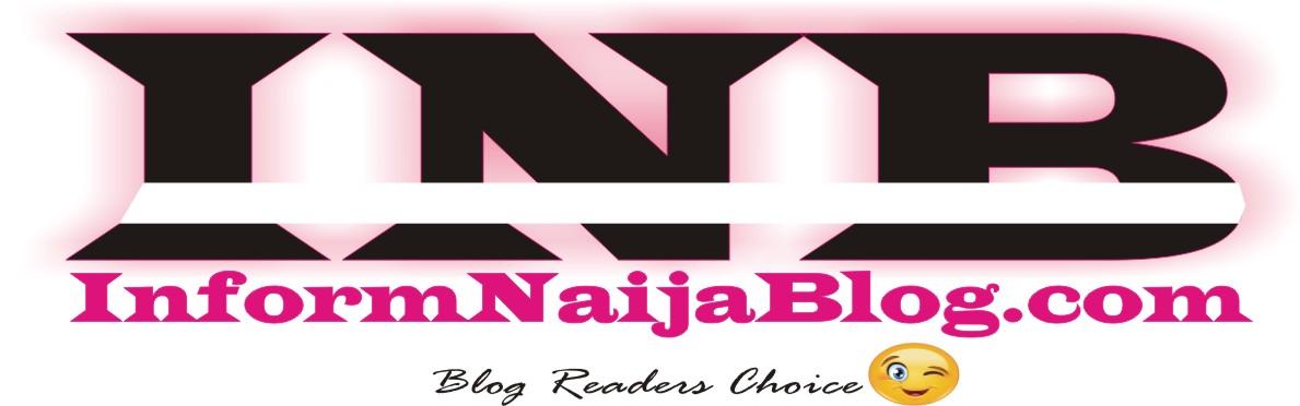 InformNaijaBlog