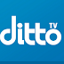(Still Live) Ditto Tv Hack : Get Premium Subscription With Lifetime Validity Without Any Cost