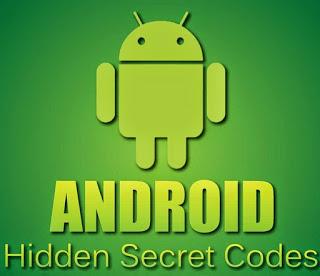 Kode Rahasia Android Lengkap - Android Secret Codes
