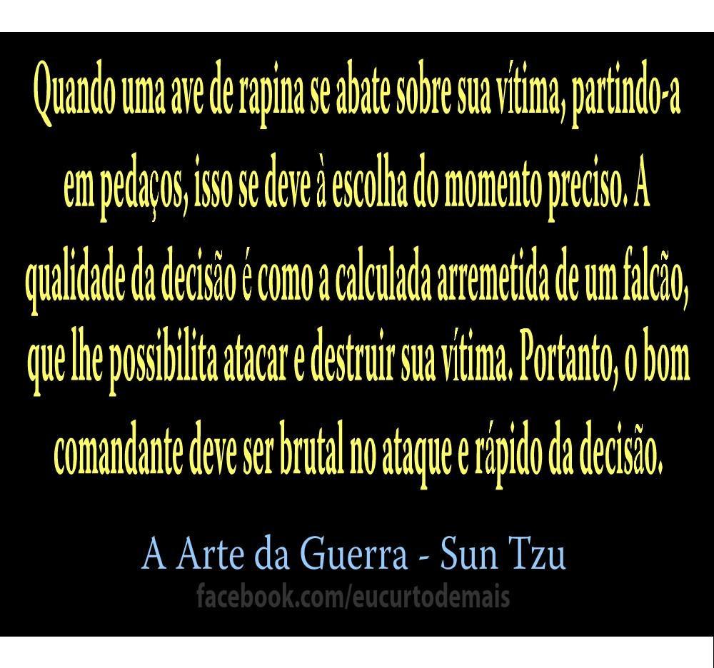 Trecho De A Arte Da Guerra Sun Tzu Frases Postadas