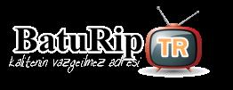 BatuRipTR || Güncel Dizileri HD ve Tek Parça Şeklinde İzleme