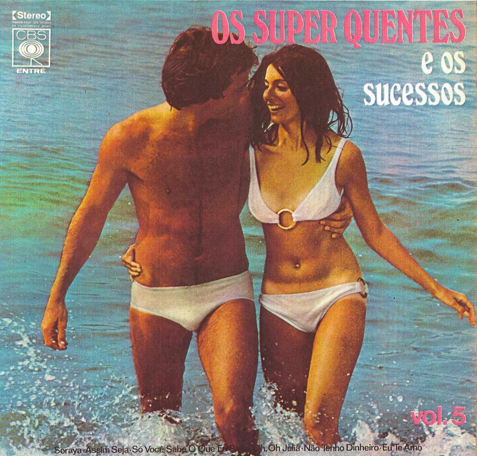 OS SUPER QUENTES - E OS SUCESSOS - VOLUME 5 - 1972 - REPOST