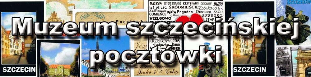 Pocztówki Szczecin 1945 - Muzeum szczecińskiej pocztówki