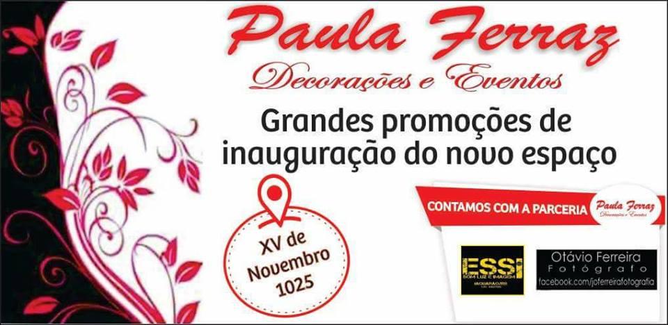 PAULA FERRAZ DECORAÇÕES E EVENTOS