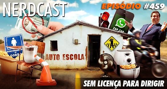 http://jovemnerd.com.br/nerdcast/nerdcast-459-sem-licenca-para-dirigir/