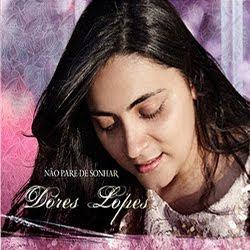Dores Lopes - Não Pare de Sonhar - Voz e Playback
