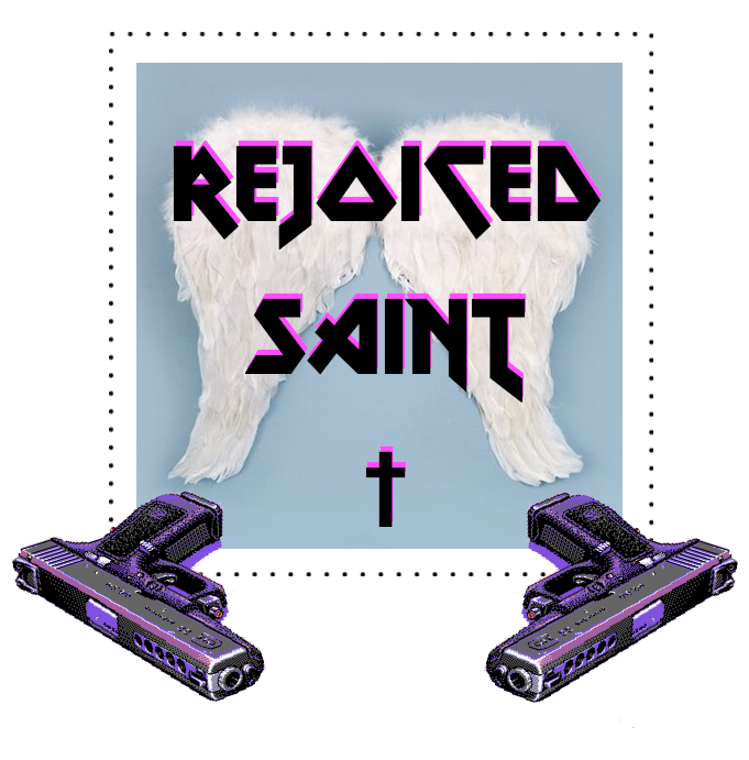 Rejoiced Saint