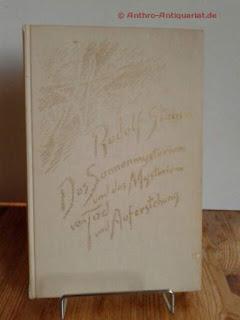 Steiner, Rudolf: Das Sonnenmysterium und das Mysterium von Tod und Auferstehung. GA 211