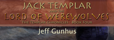 JACK TEMPLAR & THE LORD OF THE WEREWOLVES Book Blast & Giveaway
