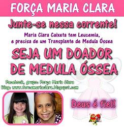 Campanha FORÇA MARIA CLARA