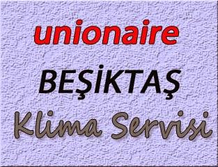 Unionaire Beşiktaş Klima Servis