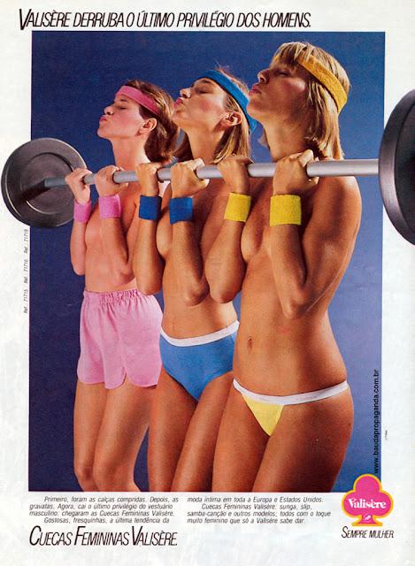 Propaganda de um produto que não fez muito sucesso nos anos 80: Cuecas Femininas Valisère.