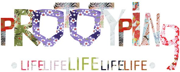 PROTOTYPING LIFE