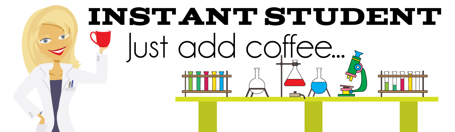 Instant student - just add coffee