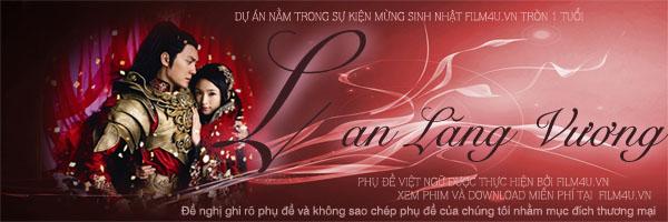 [C -drama-2012] Lan Lăng Vương - Phùng Thiệu Phong - Lâm Y Thần