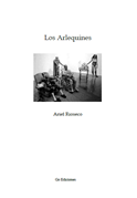 Los Arlequines, de Ariel Rioseco