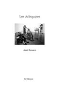 Los Arlequines, de Ariel Rioseco