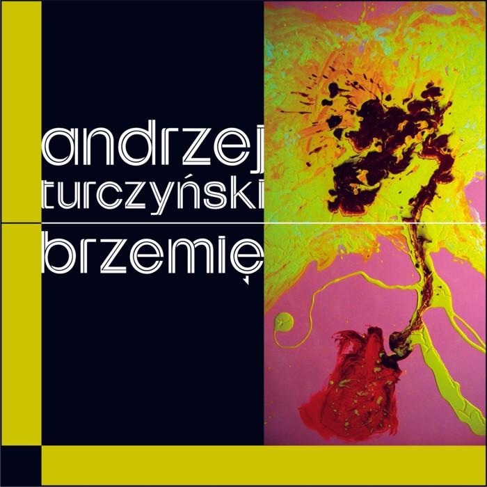 """Andrzej Turczyński """"Brzemię"""""""