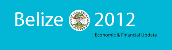 Belize Economic and Financial Update 2012