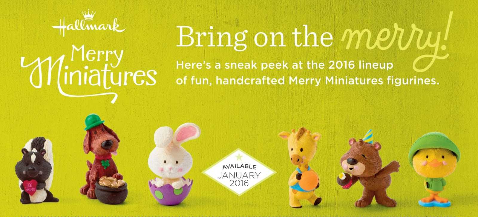 Hallmark is relaunching its line of merry miniatures in 2015 with the six figurines pictured below they ll be shipping out to stores on august 19 2015