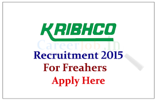 KRIBHCO Recruitment 2015 Engineers for the post of Graduate Engineer Trainee