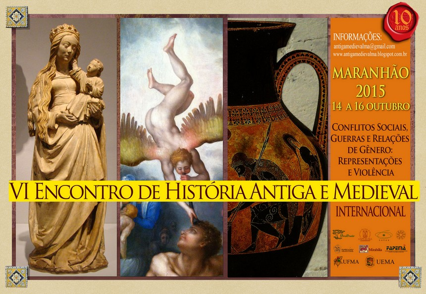 VI Encontro Internacional de História Antiga e Medieval do Maranhão