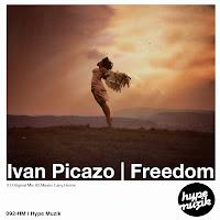Ivan Picazo Freedom Hype Muzik