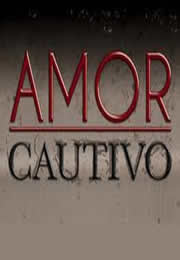 Amor Cautivo Captulo 6 en vivo