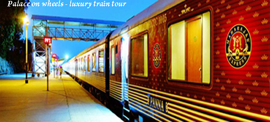 India Travel - Palace on wheels luxury train tour