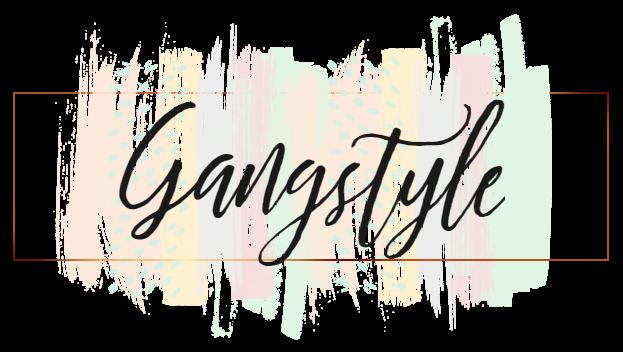 Gangstyle