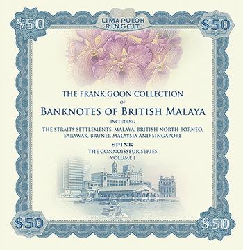 Spink Book Cover - Frank Goon Collection of Banknotes of British Malaya