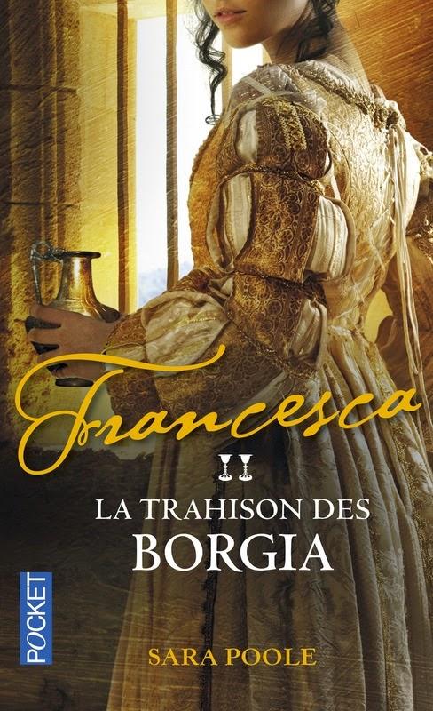 http://www.leslecturesdemylene.com/2014/10/francesca-la-trahison-des-borgia-de.html