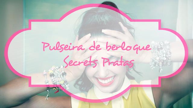 Pulseira, berloque, Secrets Pratas